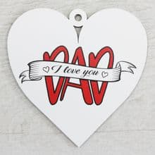 Printed 9.5cm Wood Heart cut from 3mm MDF Dad Daddy Fathers Day Gift - Dad